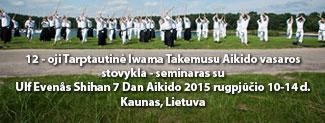 Tarptautin� Iwama Takemusu Aikido vasaros stovykla-seminaras